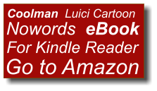 Coolman  Luici Cartoon Nowords  eBook For Kindle Reader Go to Amazon